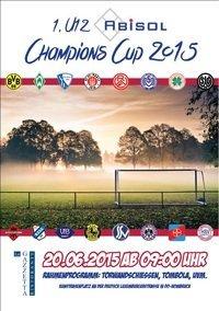 1. U12 Abisol Champions Cup war ein voller Erfolg ....